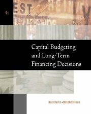 Capital Budgeting and Long-Term Financing Decisions, Neil Seitz, Mitch Ellison,