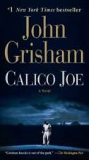 Calico Joe: A Novel - Mass Market Paperback By Grisham, John - GOOD