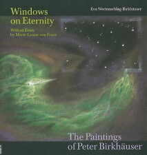 NEW Windows on Eternity: The Paintings of Peter Birkhauser