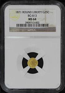 1871 California Fractional Gold Liberty Round 25C BG-813 NGC MS-64