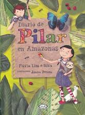 DIARIO DE PILAR EN AMAZONAS / PILAR'S DIARY IN THE AMAZON