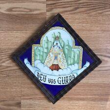 """Vintage Framed Art Tile """"Deu Vos Guard"""" MaDonna & Child Signed Aquilello Videl"""