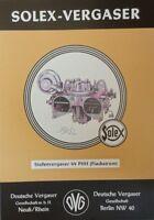 SOLEX Vergaser Technik Reparatur Mercedes Benz DB 190 SL Ponton 44 PHH handbuch