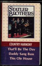 "THE STATLER BROTHERS.......""COUNTRY HARMONY""........OOP COUNTRY/ GOSPEL CASSETTE"