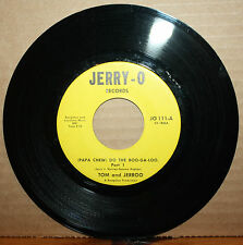 TOM AND JERROO **(Papa Chew) DO THE BOO-GA-LOO** Northern Soul 45 on JERRY-O 111