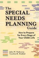The Special Needs Planning Guide: How to Prepare for Every Stage of Your Child'