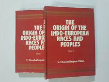 Pillai, V. Chockalingam: Origin Of Indo-European Races & People. reprint 1935.2v