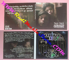 CD TAXI TAXI! Still Standing At Your Back Door 2009 DIGIPACK no lp mc dvd (CS53)