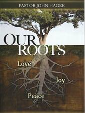 Our Roots Love, Joy & Peace -  3 Dvds - John Hagee - Deluxe Edition