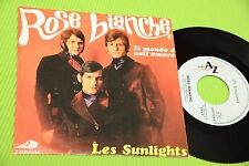 "LES SUNLIGHTS 7"" ROSE BIANCHE IN ITALIANO ORIG ITALY 1968 NM !!!!!!!!!!!!!!!!!!"