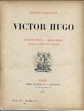 Drame III Victor Hugo Emile Testard 5 fascicules Edition nationale brochés 1887