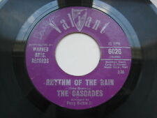 THE CASCADES: RHYTHM OF THE RAIN / LET ME BE - 6026 VALIANT 45 VG