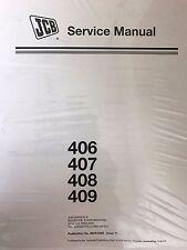 JCB Service 406/407/408/409 Wheel Loader Repair Manual