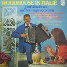 JOHN WOODHOUSE & HIS MAGIC ACCORDEON - WOODHOUSE IN ITALIE -  LP