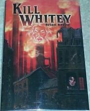 Brian Keene SIGNED Kill Whitey USHC 1st Edn Cemetery Dance