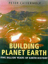 Building Planet Earth: Five Billion Years of Earth History-ExLibrary