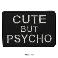 Cute But Psycho Biker Embroidered Patch Iron on Sew On Badge For Clothes etc