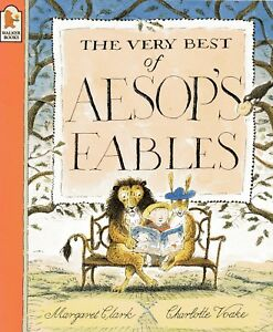 The Very Best of AESOP'S FABLES - Key Stage 2 Fiction