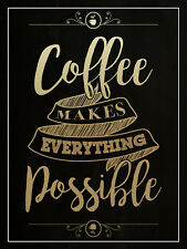 METAL VINTAGE SHABBY-CHIC TIN COFFEE MAKES EVERYTHING POSSIBLE WALL PLAQUE