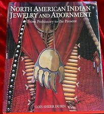 SIGNED North American Indian Jewelry and Adornment Prehistory to Present