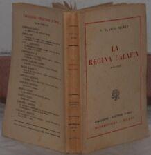 VICENTE BLASCO IBANEZ LA REGINA CALAFIA 1925 1 EDIZIONE