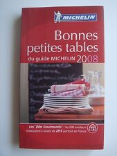 GUIDE MICHELIN FRANCE - BONNES PETITES TABLES - 2008 - BIBS DES GOURMANDS