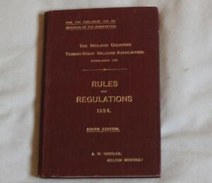 RULES & REGULATIONS Midland Counties Tenant-Right Valuers Assoc 1924 A W SHOULER