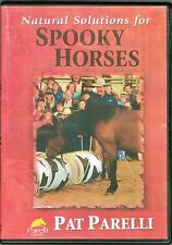 Pat Parelli - Natural Solutions for Spooky Horses - Brand New DVD