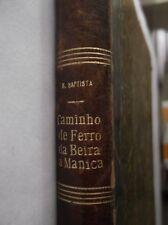 Old book railway Caminho de Ferro da Beira a Manica, Africa Oriental 1892