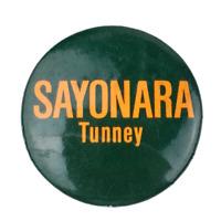 Vtg Sayonara Tunney Hayakawa US Senator Candidate Political Campaign Pinback