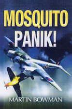 """VERY GOOD"" Bowman, Martin, Mosquitopanik (Aviation), Book"