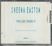 SHEENA EASTON YOU CAN SWING IT US CD PROMO SINGLE 1991 MCA RECORDS CD45-1493