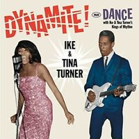 Ike & Tina Turner - Dynamite / Dance With Ike & Tina Turner's Kings Of Rhythm [N