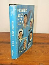 Fighter Aces of the U. S. A. by Raymond Toliver and Trevor Constable (1979, Hard