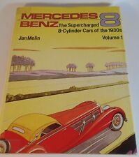 Mercedes Benz The Supercharged 8-Cylinder Cars of the 1930's Vol. 1 by Jan Melin