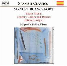 Manuel Blancafort: Piano Music; Country Games and Dances; Intimate Songs I, New