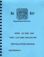 KING  KI  208, KI 209 VOR/LOC/OBS   INSTALLATION MANUAL