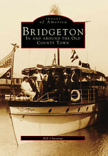 Bridgeton: In and around the Old County Town [Images of America] [NJ]