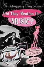 Did They Mention the Music?: The Autobiography , Mancini, Henry,,