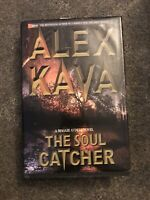 The Soul Catcher by Alex Kava (2002, Hardcover) First Edition