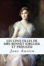 Les Cinq Filles de Mrs Bennet (Orgueil et Préjugés) by Jane Austen (2017,...