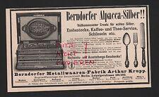 BERNDORF, Anzeige 1898, Metallwaren-Fabrik Arthur Krupp Alpacca-Silber Rheinnick