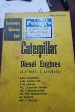"""Caterpillar CAT 4-1/2"""" Bore Cylinder Diesel Engine Service Reference Manual"""