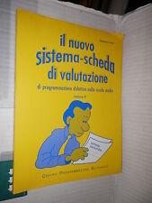 IL NUOVO SISTEMA SCHEDA DI VALUTAZIONE Vol 2 Domenico Trovato 1996 libro scuola