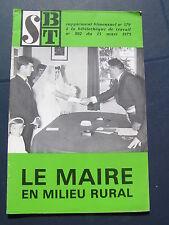 Bibliothèque de travail - BT n° 802 1975 maire en milieu rural AURILLAC CANTAL