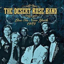 the desert rose band: live in new york 1989                                   CD