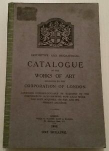 ANTIQUE BOOK.1910.CATALOGUE OF WORKS OF ART.CORPORATION OF LONDON.307 PAGES.PROP