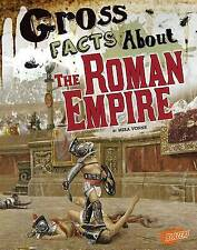 Gross Facts about the Roman Empire (Gross History) by Mira Vonne   Paperback Boo