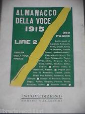 ALMANACCO DELLA VOCE 1915 Vallecchi Ristampa anastatica 1970 Libro Letteratura