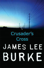 Crusader's Cross, Burke, James Lee Hardback Book